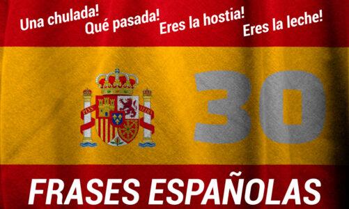 30 frases españolas que debes conocer